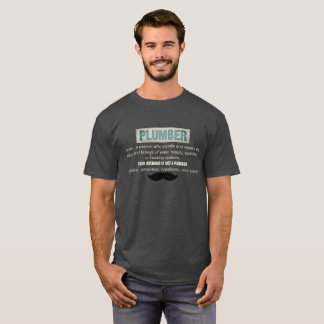 Funny Plumber Definition And Mustache T-Shirt