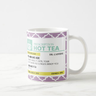 Funny Prescription Hot Tea with Custom Monogram Basic White Mug