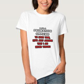 Funny Probation Officer T-Shirts