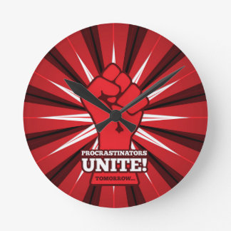 Funny: Procrastinators Unite! (Tomorrow) Round Clock