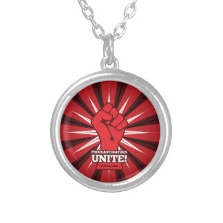 Funny: Procrastinators Unite! (Tomorrow) Silver Plated Necklace