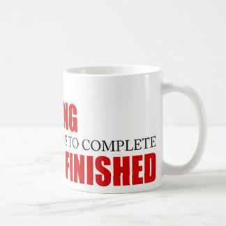 Funny Project Management Saying Finished Coffee Mug