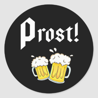 Funny Prost Beer Octoberfest party Classic Round Sticker