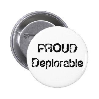 Funny Proud Deplorable Grunge Political Button