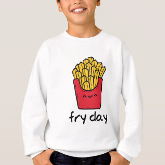 Funny pun Friday happy french fries cartoon Sweatshirt