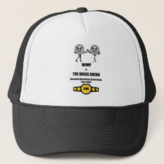 Funny Quantum Mechanics WIMP vs The Higgs Bozon Trucker Hat