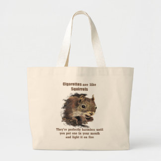 Funny Quit Smoking Motivational Quote Grey Suirrel Large Tote Bag