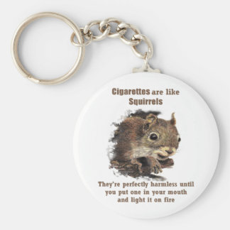 Funny Quit Smoking Motivational Quote Squirrel Keychain