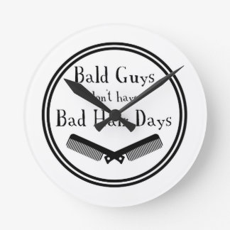 Funny Quote - Bald Guys Don't Get Bad Hair Days Clock