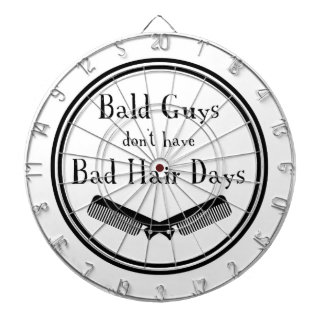 Funny Quote - Bald Guys Don't Get Bad Hair Days Dartboard