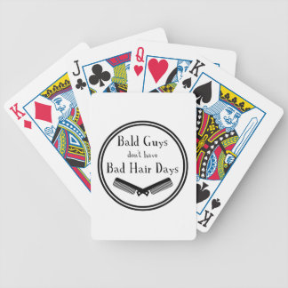 Funny Quote - Bald Guys Don't Get Bad Hair Days Poker Deck