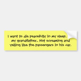 funny quote bumper sticker