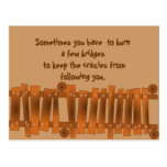 Funny Quote, Burn a Few Bridges, Keep Crazies Postcard