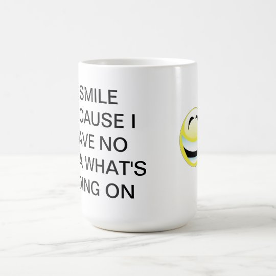 Funny Quote Happy Mug