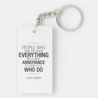Funny Quote Keychain - Isaac Asimov