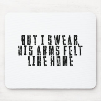 Funny quote mouse pad