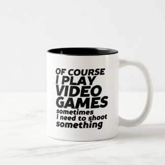 Funny Quote Mug for Video Games Geek