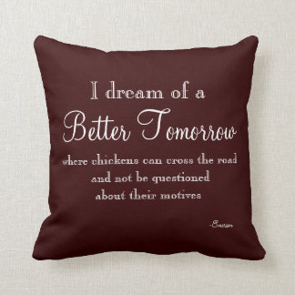 Funny Quote Throw Pillow
