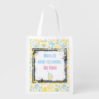 Funny Quote When Life Hands You Lemons, Add Vodka Grocery Bags