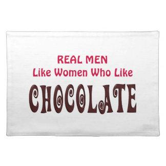 Funny Real Men Like Women Who Like Chocolate Place Mats
