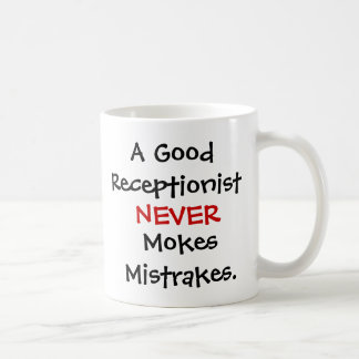 Funny Receptionist Joke Quote Coffee Mug
