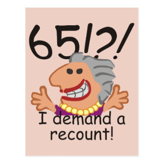 Funny Recount 65th Birthday Postcard
