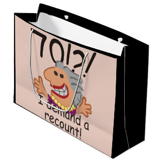 Funny Recount 70th Birthday Large Gift Bag