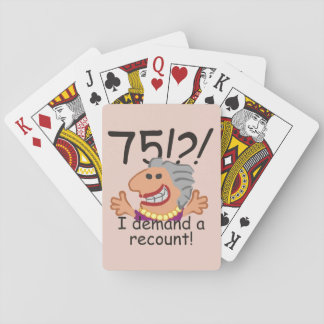 Funny Recount 75th Birthday Playing Cards