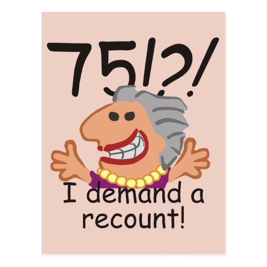 Funny Recount 75th Birthday Postcard