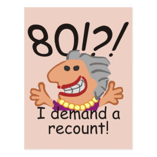 Funny Recount 80th Birthday Postcard