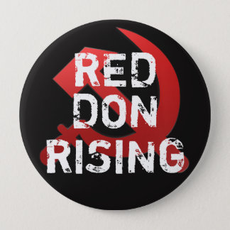 "Funny ""Red Dawn Rising"" with Russian Sickle 4 Inch Round Button"