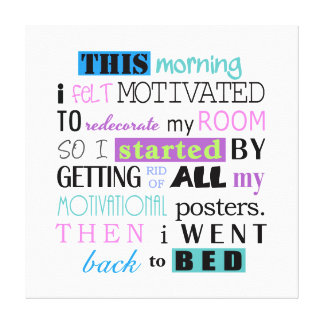 Funny Redecorate Demotivate Light Background ID113 Canvas Print