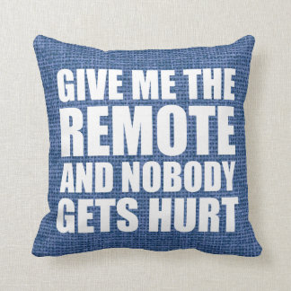Funny Remote Control Quote Throw Pillow