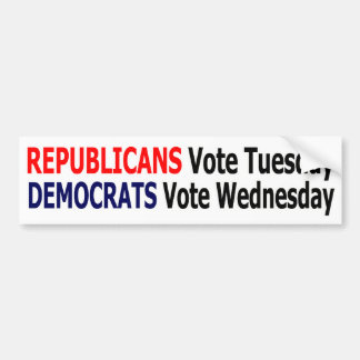 Funny Republicans Vote Tuesday Bumper Sticker