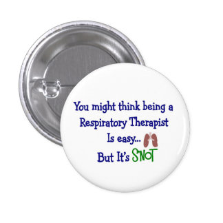 Funny Respiratory Therapy Gifts 1 Inch Round Button