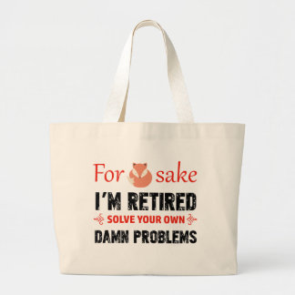 Funny Retired designs Large Tote Bag