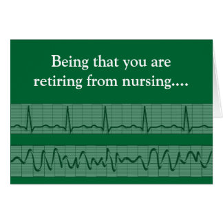 Funny Retired Nurse Greeting Card 2