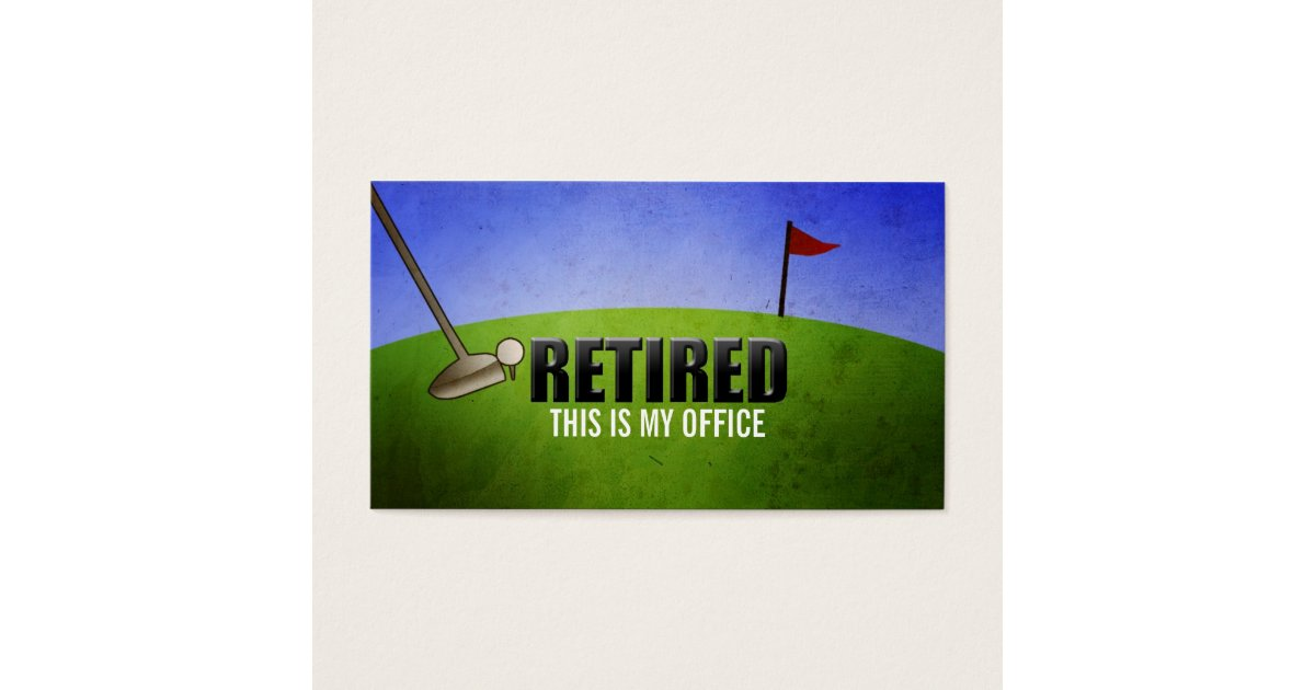 Funny Retirement Business Cards | Zazzle.ca