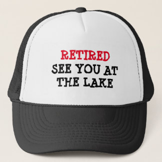 Funny retirement hat for men | See you at the lake