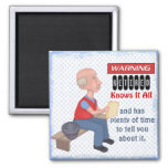 Funny Retirement Knows It All Square Magnet