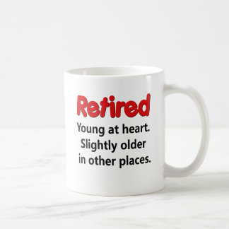 Funny Retirement Saying Coffee Mugs