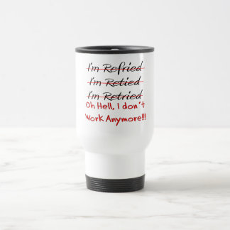 Funny Retirement Shirts and Gifts 15 Oz Stainless Steel Travel Mug