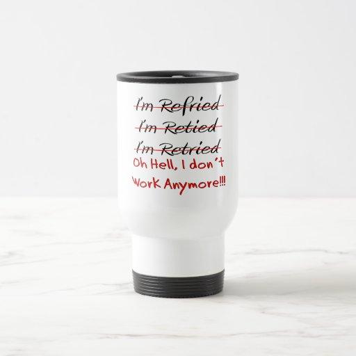 Funny Retirement Shirts and Gifts Coffee Mug