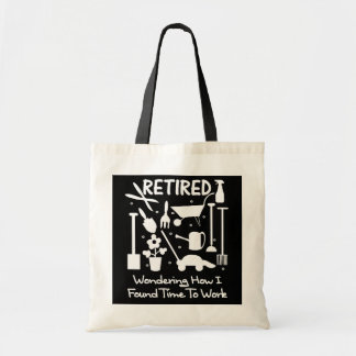 Funny Retirement Slogan Garden Tools Graphic Tote Bag