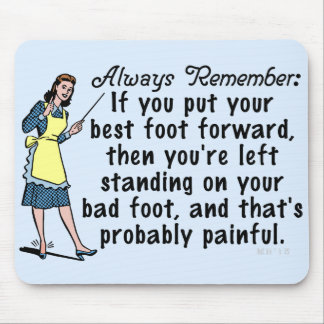 Funny Retro Best Foot Demotivational Mouse Pad