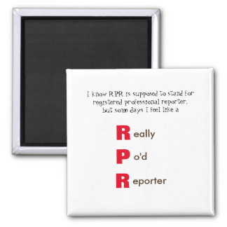 Funny RPR Court Reporting Square Magnet