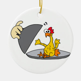 Funny Rubber Chicken Served for Dinner Round Ceramic Ornament