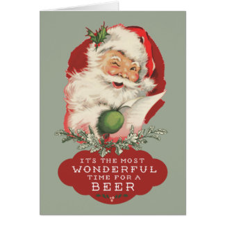 Funny Santa Christmas Wonderful Time for a Beer Card
