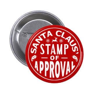 Funny Santa Claus Christmas Stamp of Approval 2 Inch Round Button