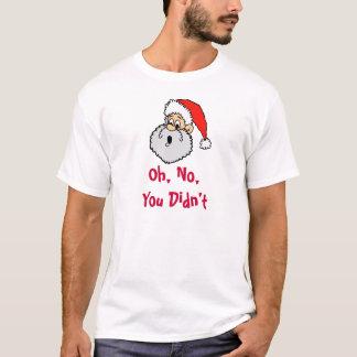 Funny Santa Claus You're Naughty Christmas T-Shirt